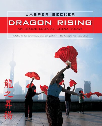 Download Dragon Rising: An Inside Look at China Today pdf epub
