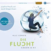 Die Flucht (Cassia & Ky 2) | Ally Condie