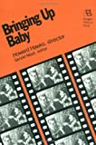 Bringing Up Baby: Howard Hawks, Director (Rutgers Films in Print series)