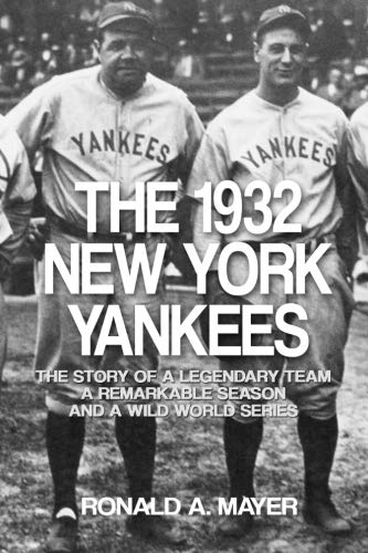The 1932 New York Yankees: The Story of a Legendary Team, a Remarkable Season, and a Wild World - Store Yankees New York Nyc