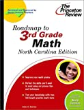 Roadmap to 3rd Grade Math, North Carolina Edition, Princeton Review Staff, 0375755802