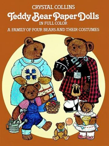 Teddy Bear Paper Dolls in Full Color: A Family of Four Bears and Their Costumes