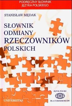 Slownik odmiany rzeczowników polskich: Deklinationswörterbuch