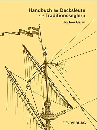 Handbuch für Decksleute auf Traditionsseglern