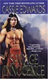 Savage Innocence, Cassie Edwards, 0821779931