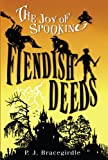 Fiendish Deeds, P. J. Bracegirdle, 1416934170
