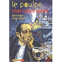 A Freud! Sales et méchants: Poulpe (Le), v. 10