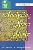 Analyzing Short Stories, Lostracco-Wilkerson, 0787273767