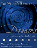 img - for The Woman's Book of Dreams: Dreaming as a Spiritual Practice by Connie Cockrell Kaplan (1999-05-01) book / textbook / text book