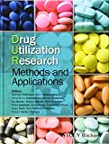 img - for Drug Utilization Research: Methods and Applications book / textbook / text book