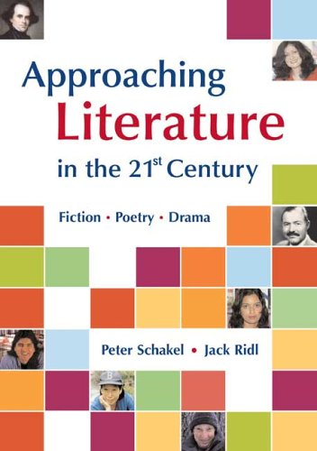 Approaching Literature in the 21st Century: Fiction, Poetry, Drama