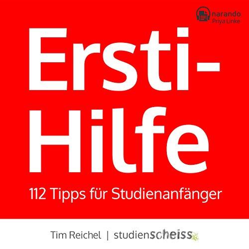 Ersti-Hilfe: 112 Tipps für Studienanfänger