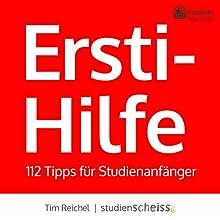 Ersti-Hilfe: 112 Tipps für Studienanfänger Hörbuch von Tim Reichel Gesprochen von: Priya Linke
