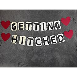 "Wedding Banner ""GETTING HITCHED"" Great for Pictures"