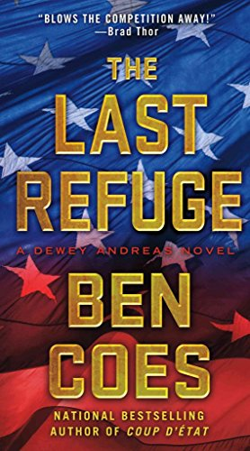[(The Last Refuge)] [By (author) Ben Coes] published on (April, 2013)
