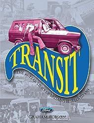 Transit: The 40 Year Story of Britain's Best-loved Van