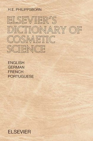 Elsevier's Dictionary of Cosmetic Science: In English, German, French and Portuguese