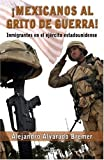 Â¡Mexicanos Al Grito de Guerra!, Alejandro Alvarado Bremer, 0307355195