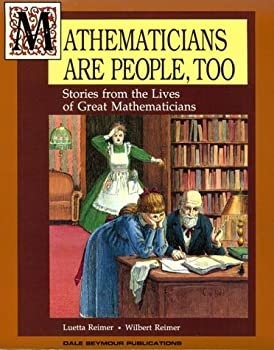 Mathematicians Are People, Too: Stories from the Lives of Great Mathematicians 0866515097 Book Cover