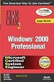 MCSE Windows 2000 Professional Exam, Dan Balter and Dan Holme, 0789728729