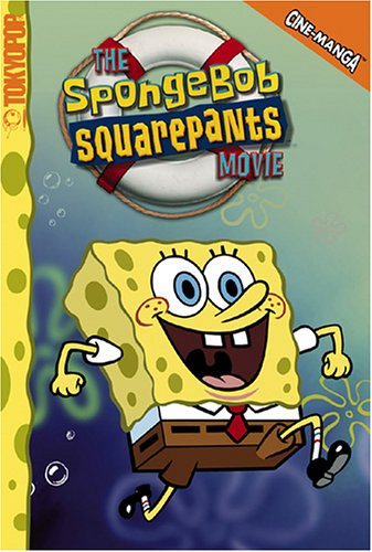 (SpongeBob SquarePants, the Movie (Cine-Manga Titles for Kids))