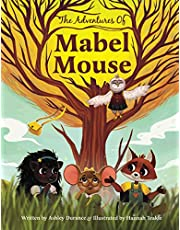 The Adventures Of Mabel Mouse
