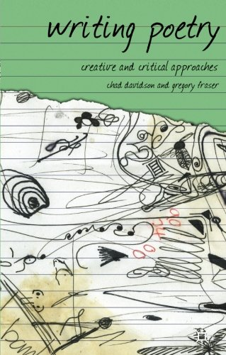 Writing Poetry: Creative and Critical Approaches (Approaches to Writing)