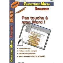 PAS TOUCHE · MON WORD 95 ET 97