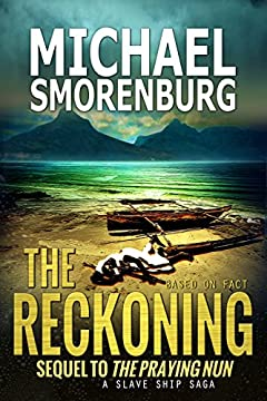 The Reckoning (Slave Shipwreck Saga Book 2)