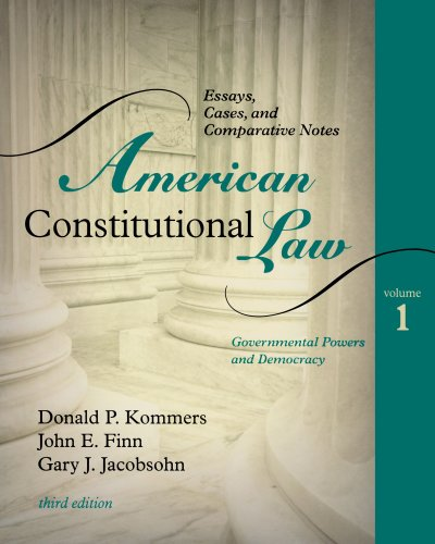 American Constitutional Law: Essays, Cases, and Comparative Notes, Volume ()