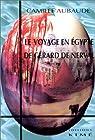 Le Voyage en Egypte de Gérard de Nerval par Aubaude