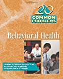 img - for 20 Common Problems In Behavioral Health: 1st (First) Edition book / textbook / text book
