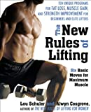 The New Rules of Lifting, Lou Schuler and Alwyn Cosgrove, 158333338X