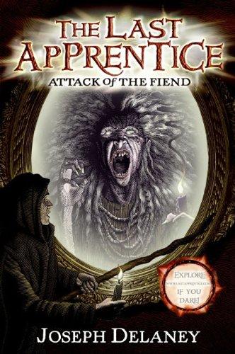 The Last Apprentice: Attack of the Fiend (Book 4) -