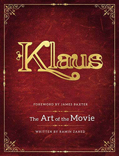 Klaus: The Art of the Movie por Ramin Zahed