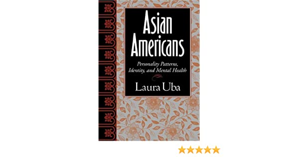 asian americans personality patterns identity and mental health