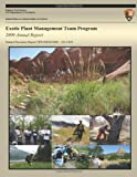 Exotic Plant Management Team Program: 2009 Annual Report, National Park National Park Service, 1491229632