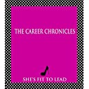 The Career Chronicles: A Guide To Starting Out Life In The Real World