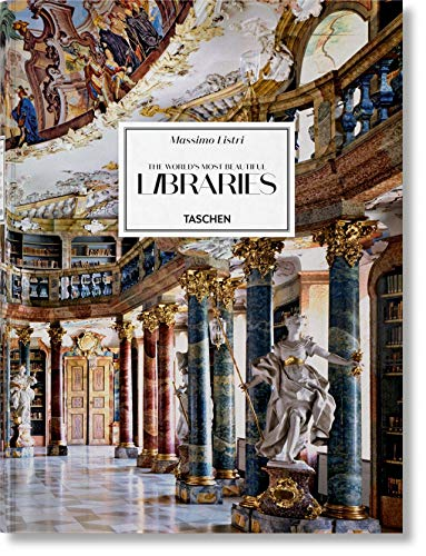 Massimo Listri: The World's Most Beautiful Libraries XXL (Multilingual Edition) (World Most Beautiful Place In The World)