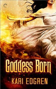 Goddess Born by [Edgren, Kari]
