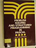 Problem Solving and Structured Programming in PASCAL, Elliot B. Koffman, 0201038935