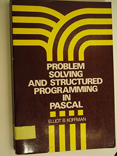 Problem Solving and Structured Programming in PASCAL (Series in Computer Science & Information Processing)