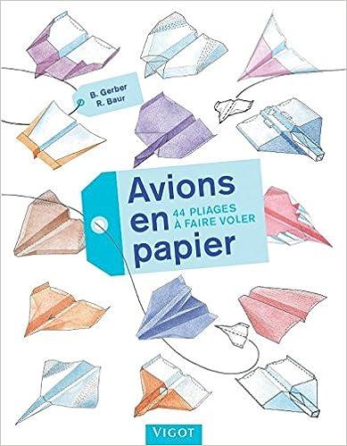En ligne téléchargement Avions en papier pdf, epub