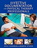 img - for Effective Documentation for Physical Therapy Professionals, Second Edition 2nd Edition by Shamus, Eric, Stern, Debra (2011) Paperback book / textbook / text book