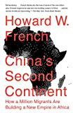 Book cover for China's Second Continent: How a Million Migrants Are Building a New Empire in Africa