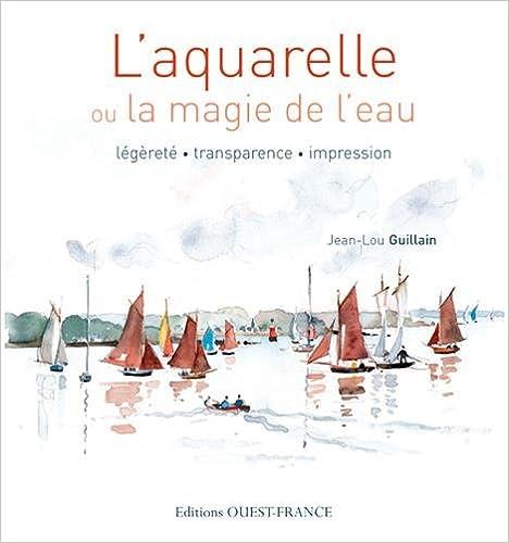Lire Aquarelle ou la magie de l'eau pdf, epub