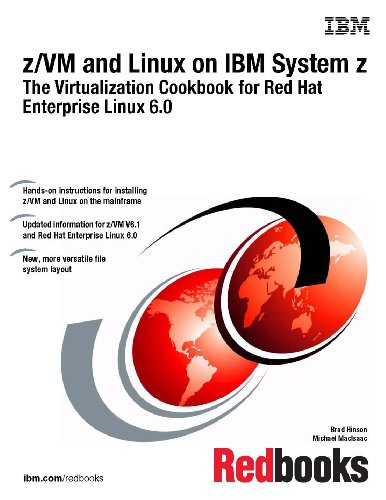 M System z: The Virtualization Cookbook for Red Hat Enterprise Linux 6.0 ()