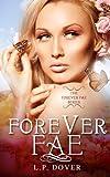 Forever Fae, L. Dover, 1481136194