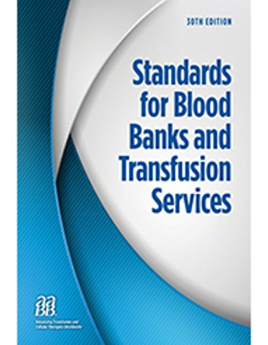 Standards For Blood Banks And Transfusion Services
