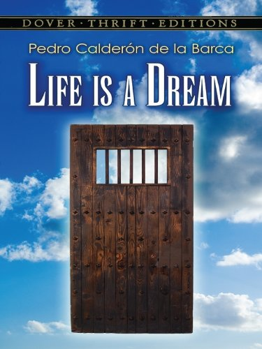 !!UPD!! Life Is A Dream (Dover Thrift Editions). pequenas WhatsApp northern Estudio Android